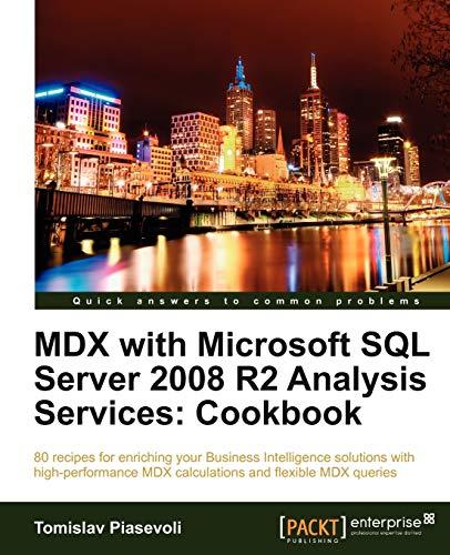 9781849681308: MDX with Microsoft SQL Server 2008 R2 Analysis Services Cookbook