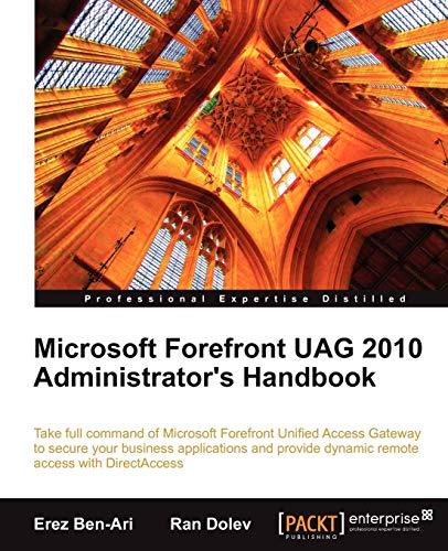 9781849681629: Microsoft Forefront UAG 2010 Administrator's Handbook