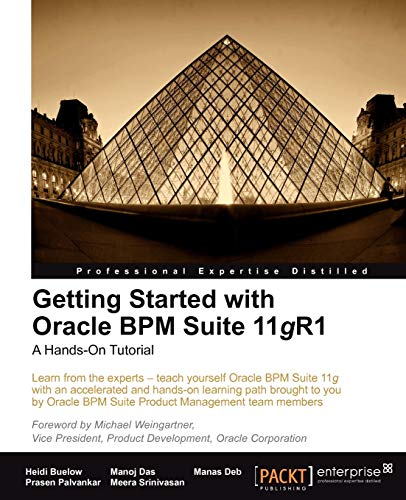 9781849681681: Getting Started with Oracle Bpm Suite 11gr1 - A Hands-On Tutorial