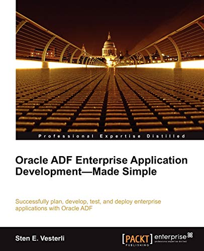 9781849681889: Oracle ADF Enterprise Application Development Made Simple