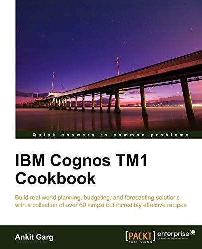 9781849682107: IBM Cognos Tm1 Cookbook