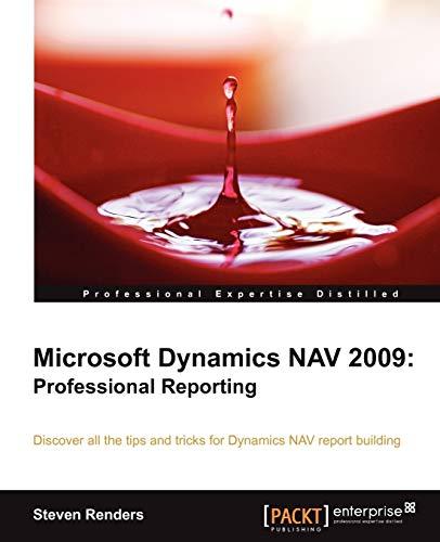 9781849682442: Microsoft Dynamics Nav 2009: Professional Reporting