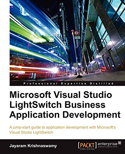 9781849682862: Microsoft Visual Studio LightSwitch Business Application Development