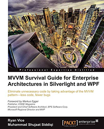 9781849683425: MVVM Survival Guide for Enterprise Architectures in Silverlight and WPF