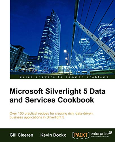 9781849683500: Microsoft Silverlight 5 Data and Services Cookbook
