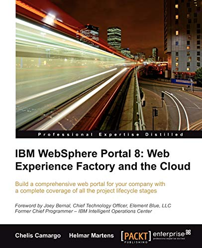 9781849684040: IBM Websphere Portal 8: Web Experience Factory and the Cloud