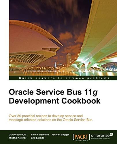 9781849684446: Oracle Service Bus 11g Development Cookbook