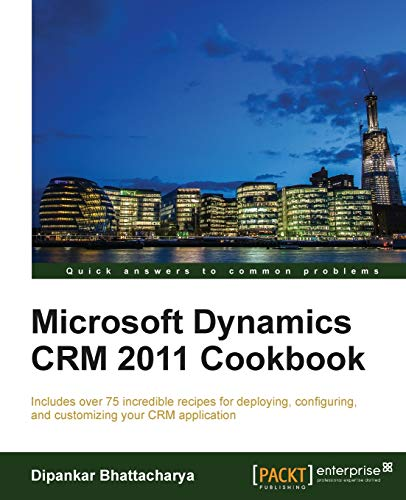9781849684521: Microsoft Dynamics CRM 2011 Cookbook