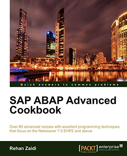 9781849684880: SAP ABAP Advanced Cookbook (Quick Answers to Common Problems)