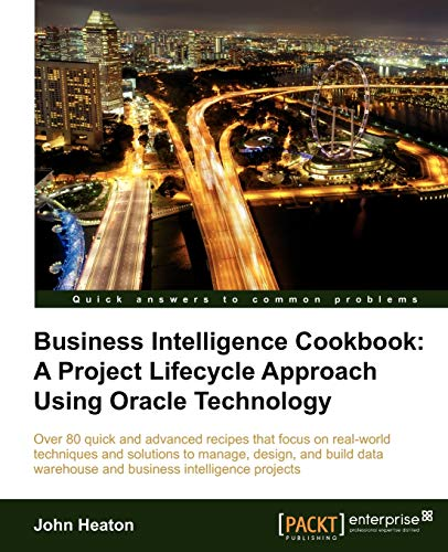 9781849685481: Business Intelligence Cookbook: A Project Lifecycle Approach Using Oracle Technology