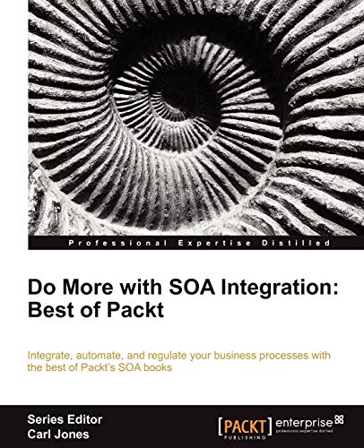 9781849685726: Do more with SOA Integration: Best of Packt