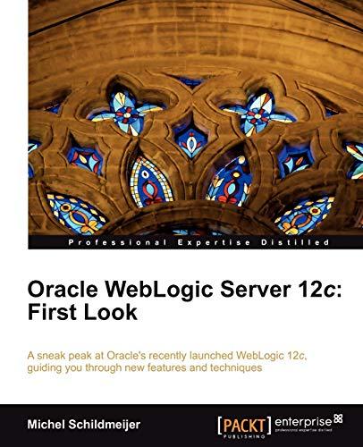 9781849687188: Oracle Weblogic Server 12c: First Look