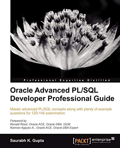 9781849687225: Oracle Advanced PL/SQL Developer Professional Guide