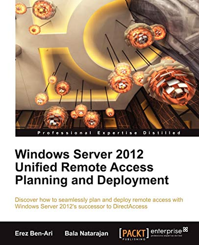 9781849688284: Windows Server 2012 Unified Remote Access Planning and Deployment