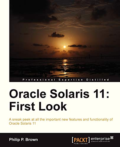 9781849688307: Oracle Solaris 11: First Look
