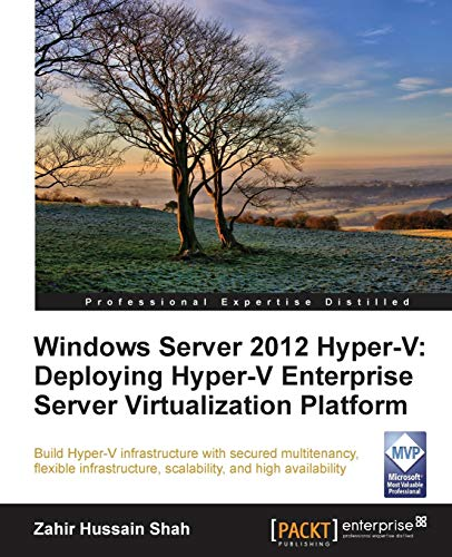 9781849688345: Windows Server 2012 Hyper-V: Deploying Hyper-V Enterprise Server Virtualization Platform