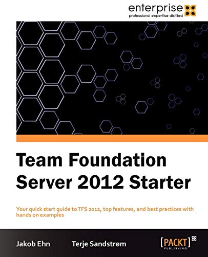 9781849688383: Team Foundation Server 2012 Starter
