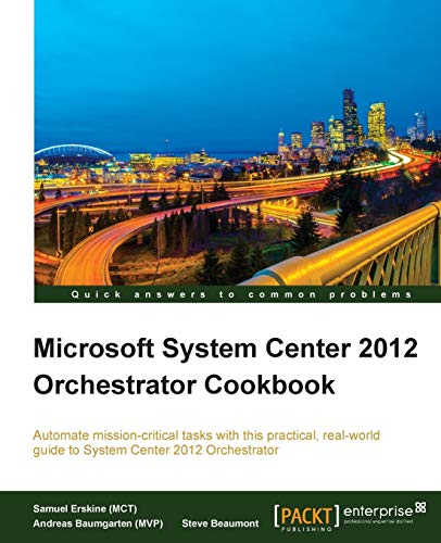 9781849688505: Microsoft System Center 2012 Orchestrator Cookbook