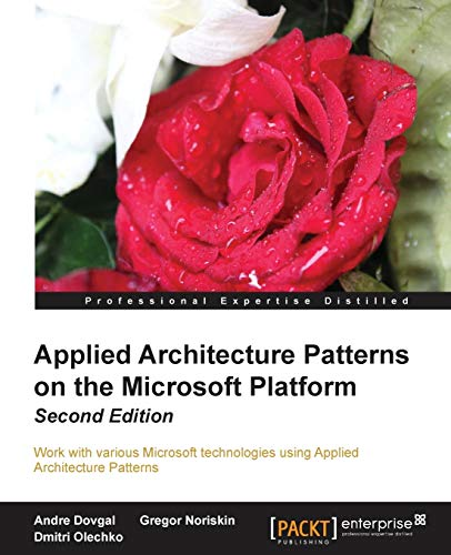 9781849689120: Applied Architecture Patterns on the Microsoft Platform, 2nd Edition