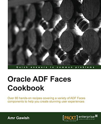 9781849689229: Oracle ADF Faces Cookbook