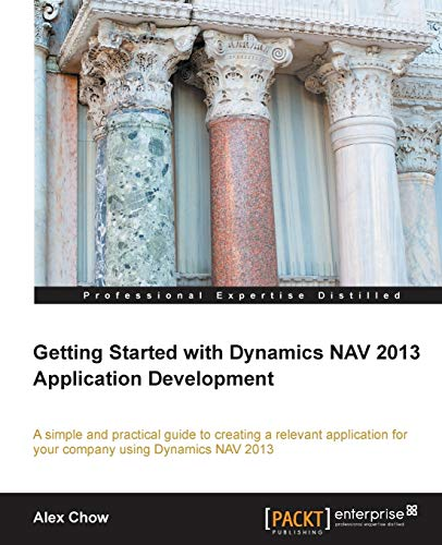 9781849689489: Getting Started with Dynamics NAV 2013 Application Development