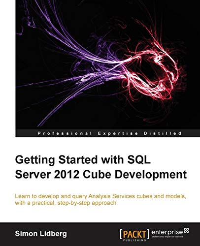 9781849689502: Getting Started with SQL Server 2012 Cube Development
