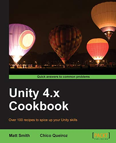 9781849690423: Unity 4.x Cookbook