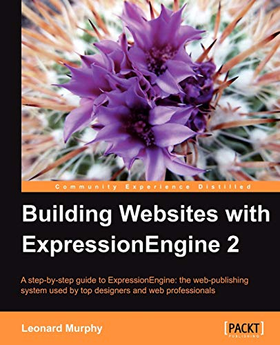 Building Websites with ExpressionEngine 2: Murphy, Leonard