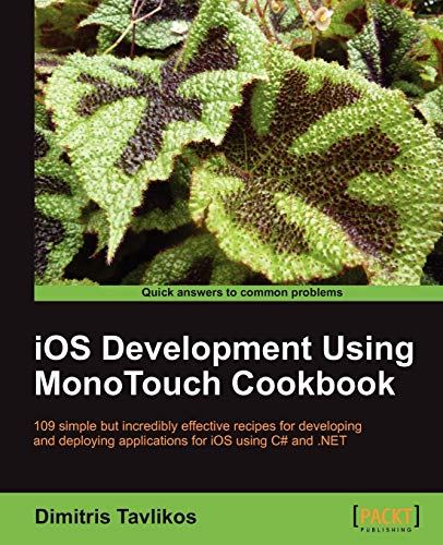 9781849691468: IOS Development Using Monotouch Cookbook