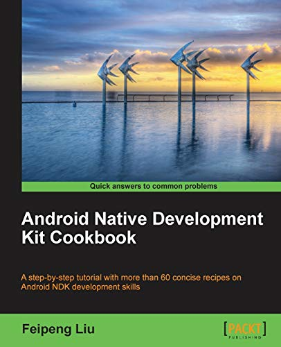 9781849691505: Android Native Development Kit Cookbook (Hack Attacks Wiley)