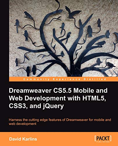 9781849691581: Dreamweaver CS5.5 Mobile and Web Development with HTML5, CSS3, and jQuery