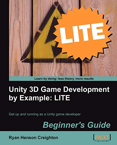 9781849691604: Unity 3D Game Development by Example Beginner's Guide: LITE