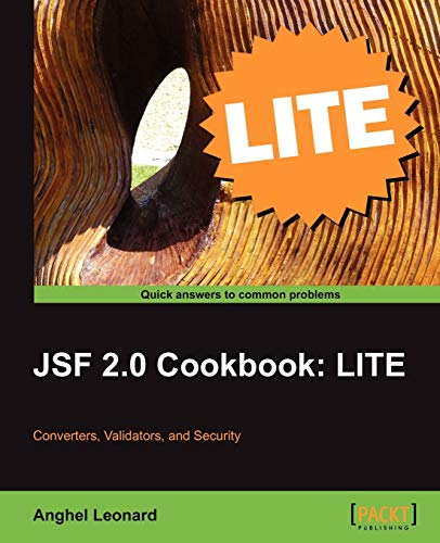 Jsf 2.0 Cookbook: Lite Edition: Leonard, Anghel