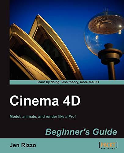 9781849692144: Cinema 4D Beginner's Guide