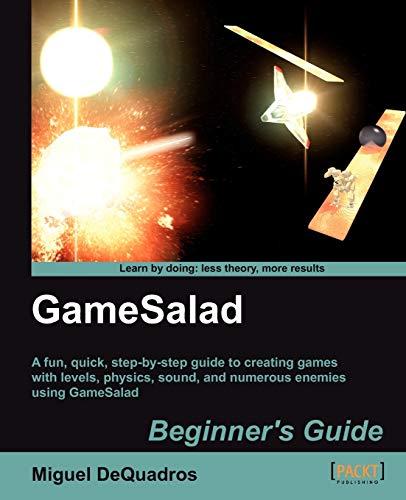 9781849692205: GameSalad Beginner's Guide