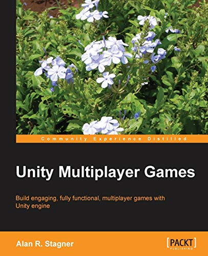 9781849692328: Unity Multiplayer Games