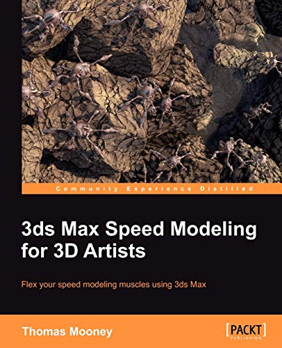 9781849692366: 3ds Max Speed Modeling for 3D Artists