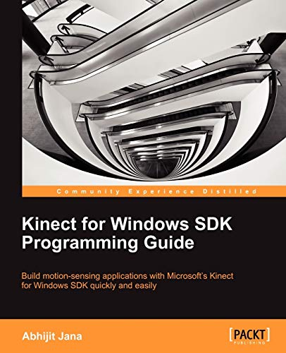 9781849692380: Kinect for Windows SDK Programming Guide