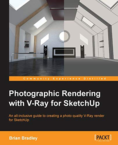 9781849693226: Photographic Rendering with VRay for SketchUp
