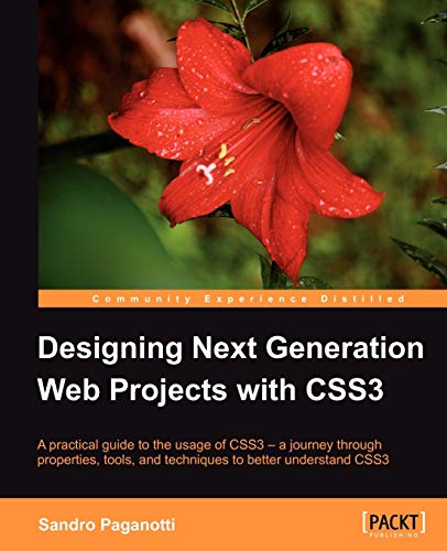 9781849693264: Designing Next Generation Web Projects with CSS3