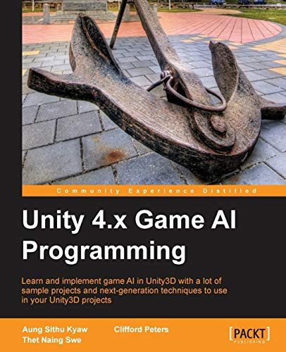 9781849693400: Unity 4.X Game AI Programming