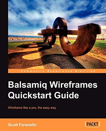 9781849693523: Balsamiq Wireframes Quickstart Guide