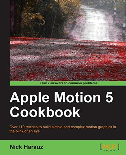 9781849693806: Apple Motion 5 Cookbook