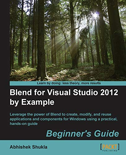 9781849693882: Blend for Visual Studio 2012 By Example Beginner's Guide