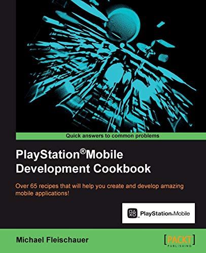 9781849694186: PlayStation®Mobile Development Cookbook