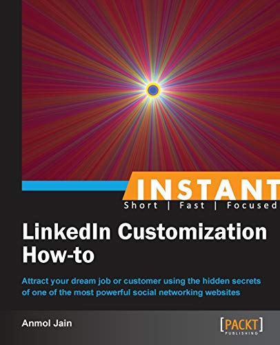 9781849694247: Instant LinkedIn Customization How-to