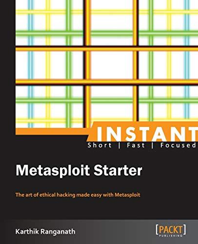 9781849694483: Instant Metasploit Starter