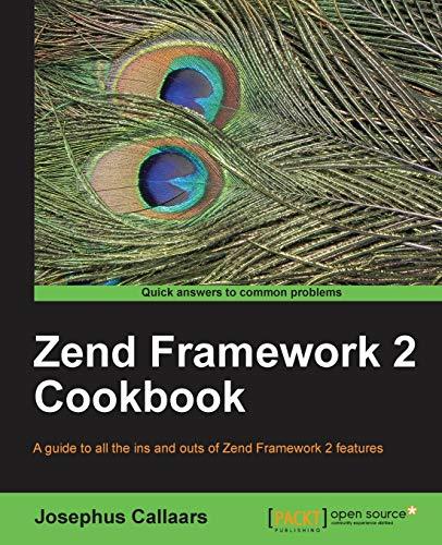 9781849694841: Zend Framework 2 Cookbook