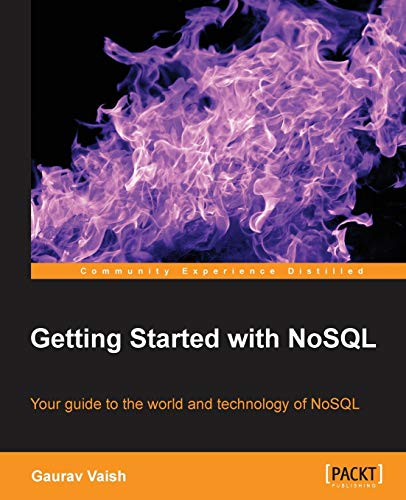 9781849694988: Getting Started with NoSQL