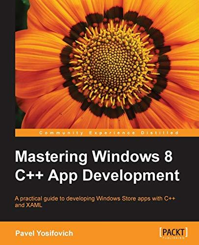 9781849695022: Mastering Windows 8 C++ App Development